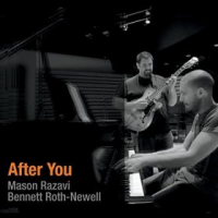 Mason Razavi/Bennett Roth-Newell: After You