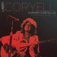 Larry Coryell: Aurora Coryellis
