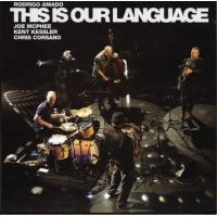 Rodrigo Amado: This Is Our Language