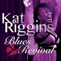 Kat Riggins: Blues Revival