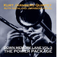 Kurt Jarnberg Quintet: Down Memory Lane 2 / Down Memory Lane Vol. 3, The Power Package