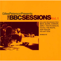 Gilles Peterson: The BBC Sessions Vol. 1