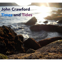 John Crawford: Times and Tides