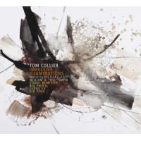 Tom Collier: Impulsive Illuminations