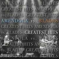 Scott Amendola vs. Wil Blades: Greatest Hits