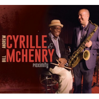 Andrew Cyrille & Bill McHenry: Proximity