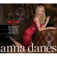 Anna Danes: Find Your Wings