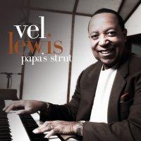 """Papa's Strut"" by Vel Lewis"