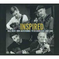 Rale Micic / John Abercrombie / Peter Bernstein / Lage Lund: Inspired
