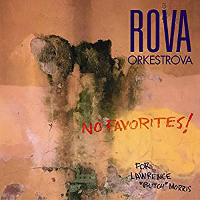 Rova Orkestrova: No Favorites!