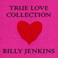 Billy Jenkins: True Love Collection