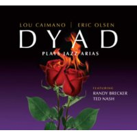 DYAD: Dyad Plays Jazz Arias