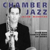 Jacam Manricks: Chamber Jazz