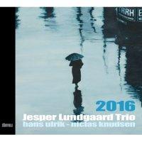 Jesper Lundgaard Trio: 2016
