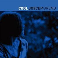 Joyce Moreno: Cool