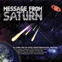 Eli Yamin: Message From Saturn